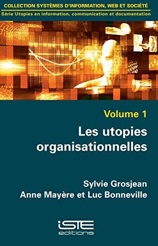 Les utopies organisationnelles