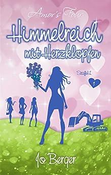 Himmelreich mit Herzklopfen: Liebesroman - (Band 1) (Amors Four) (German Edition) by [Berger, Jo]