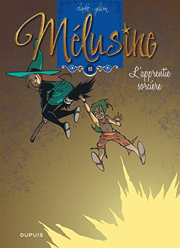 Mélusine - tome 15 - Mélusine 15 L'apprentie sorcière réédition