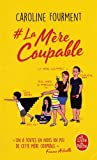 # La mère coupable