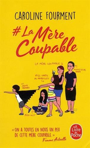 # la Mere Coupable (Le Livre de Poche) por Fourment Caroline