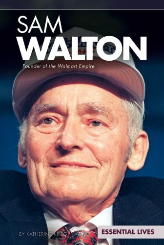 of the Walmart Empire (Essential Lives) ()