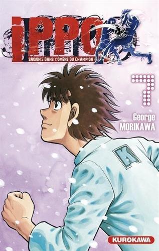 Ippo - saison 5, Dans l'ombre du champion - tome 07 (7) par George MORIKAWA