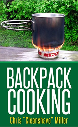backpack-cooking-outdoor-cooking-for-the-adventure-traveler-english-edition