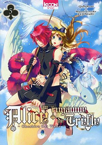 Alice au royaume de Trèfle T05 (05) par Quinrose