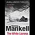 The White Lioness: Kurt Wallander