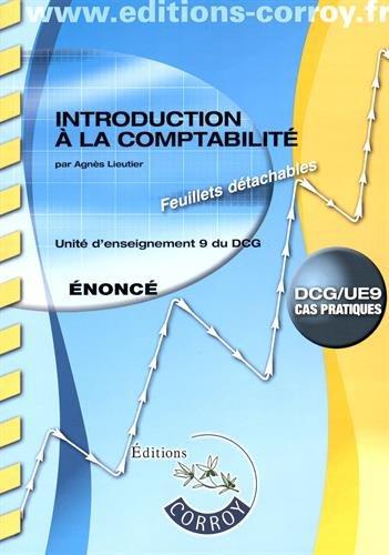 Introduction à la comptabilité UE 9 du DCG : Enoncé
