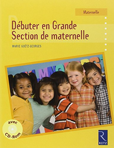 Dbuter en Grande Section de maternelle (1Cdrom)