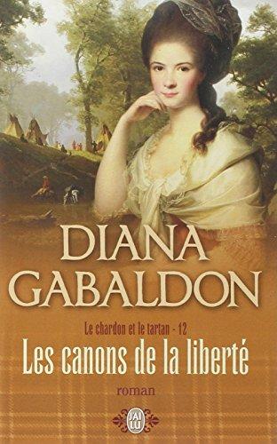 Les Canons De LA Liberte par Diana Gabaldon