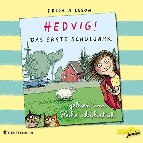 Buchseite und Rezensionen zu 'Das erste Schuljahr: Hedvig!' von Frida Nilsson