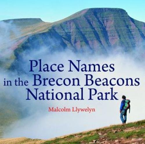 Compact Wales: Place Names in the Brecon Beacons National Park -