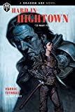 Books : Dragon Age: Hard in Hightown