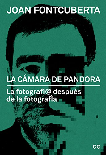 La camara de pandora por Joan Fontcuberta