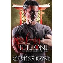 Seeking the Oni: A Paranormal Romance (Incarnations of Myth Book 1) (English Edition)