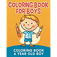 Coloring Book for Boys: Coloring Book 6 Year Old Boy
