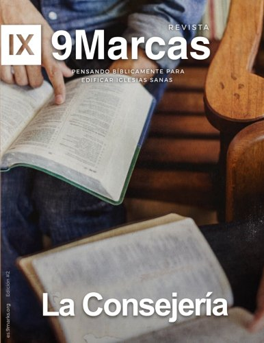 La Consejeria (Counseling) (Revista 9Marcas (9Marks Journal))