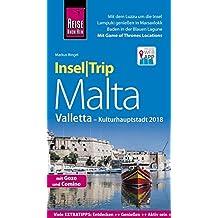 Reise Know-How InselTrip Malta  mit Gozo, Comino und Valletta (Kulturhauptstadt 2018): Reiseführer mit Insel-Faltplan und kostenloser Web-App