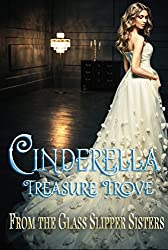 Cinderella Treasure Trove (English Edition)