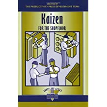 Kaizen for the Shopfloor: A Zero-Waste Environment with Process Automation (Shopfloor Series)