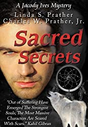 Sacred Secrets, A Jacody Ives Mystery (Jacody Ives Mysteries Book 2)