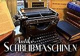 Antike Schreibmaschinen (Wandkalender 2019 DIN A2 quer): Nostalgische Bilder alter Schreibmaschinen erzählen die Geschichte der Schreibtechnik ... 14 Seiten (CALVENDO Hobbys)