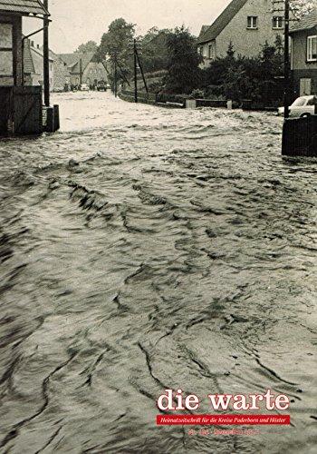 """""""Niemand konnte sich erinnern, je eine solche Regenmenge erlebt zu haben"""". Die Hochwasserkatastrophe vom Juli 1965 im Kreis Paderborn (in: Die Warte 75. Jahrgang / Nr. 166 Sommer 2015)"""