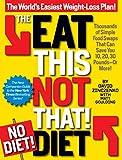 Best Ballantine Libri Libri Nonfictions - The Eat This, Not That! No-Diet Diet: Thousands Review