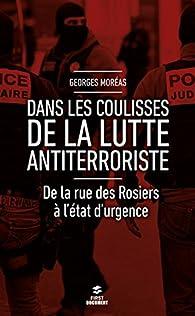 Dans les coulisses de la lutte antiterroriste par Georges Moréas