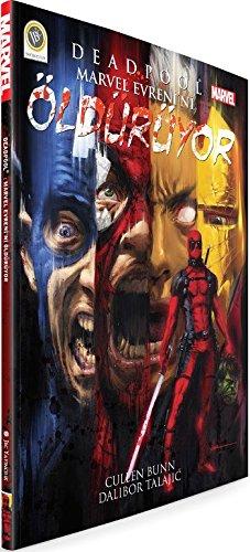 Deadpool Marvel Evreni'ni Olduruyor