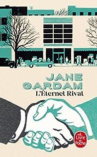 L'éternel rival par Jane Gardam