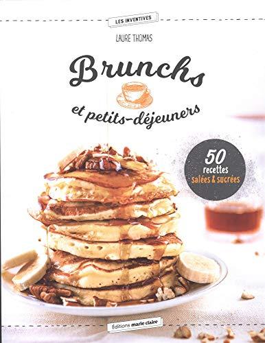 Brunchs et petits-déjeuners : Recettes salées & sucrées