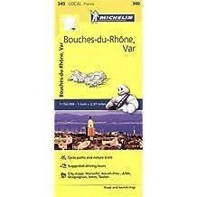 Bouches-du-Rhone, Var, France Local Map 340 (Mapas Local Michelin, Band 340)