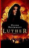 Guido Dieckmann: Luther