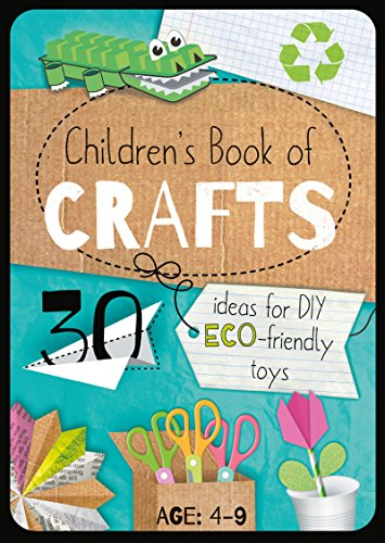 rafts: 30 Ideas for DIY Eco-Friendly Toys (Educational series for kids 4-9 years) (English Edition) (Familie Handwerk-ideen)