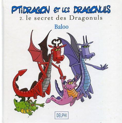 Ptidragon et les Dragonuls, Tome 2 : Le secret des dragonuls par Baloo