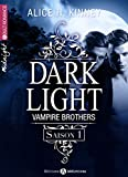 dark light vampire brothers int?grale saison 1