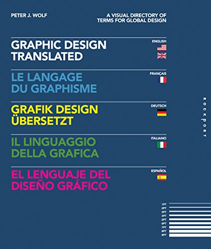 Graphic Design, Translated: A Visual Dictionary of Terms for Global Design