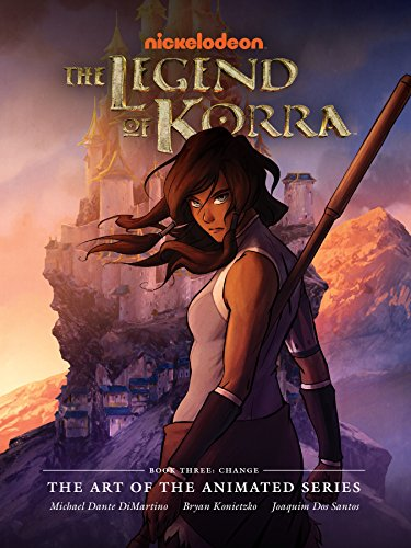 The Legend of Korra: The Art of the Animated Series Book Three: Change (English Edition)