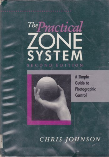 practical-zone-system-a-guide-to-photographic-control-2nd-edition-by-johnson-chris-1994-paperback