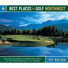 Best Places to Golf Northwest