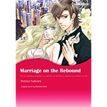 MARRIAGE ON THE REBOUND (Harlequin comics)