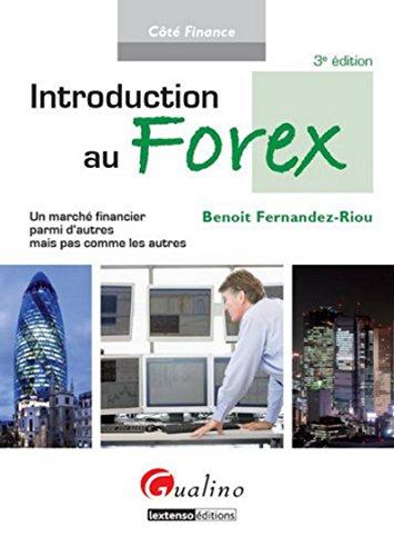 Introduction au Forex, 3ème édition