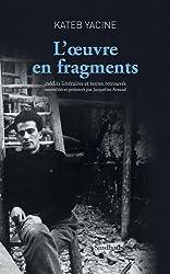 L'oeuvre en fragments : Inédits littéraires et textes retrouvés