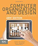 Computer Organization and Design: The Hardware Software Interface: ARM Edition (Morgan Kaufmann Series in Computer Architecture and Design)