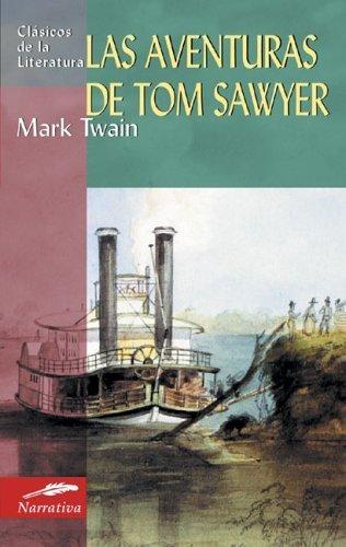 Las aventuras de Tom Sawyer (Clasicos de la literatura series) Tra edition by Twain, Mark (2006) Paperback