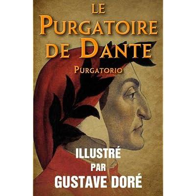 Le Purgatoire de Dante (Purgatorio) - Illustre par Gustave Dore