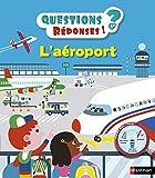 L'aéroport - Questions/Réponses - doc dès 5 ans (28)