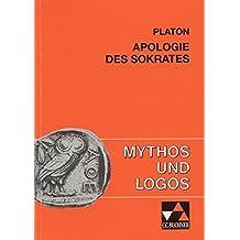 Mythos und Logos. Lernzielorientierte griechische Texte / Platon, Apologie des Sokrates