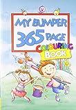 My Bumper 365 Page Colouring Book (365 Colouring Book)