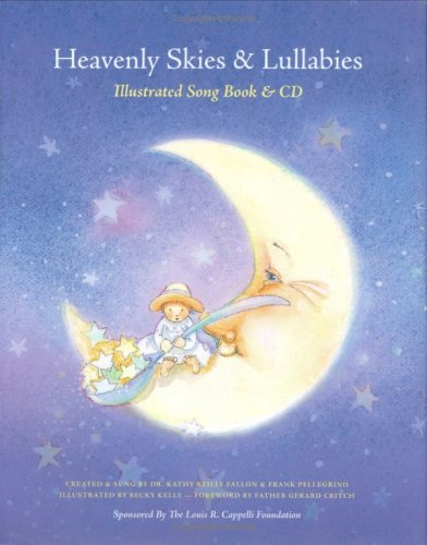 Heavenly Skies and Lullabies: Illustrated Songbook & CD by Kathy Reilly Fallon (2006-09-08)